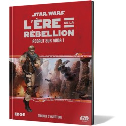 Star Wars : L'Ere de la Rebellion: Assaut sur Arda 1