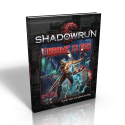 Shadowrun: Chrome Flesh