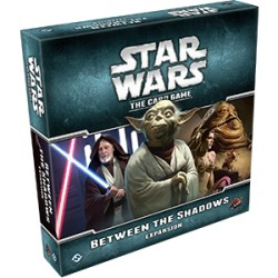 Between the Shadows - Star Wars LCG