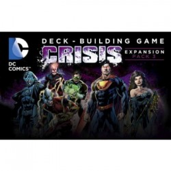 DC Comics Deck Building Game: Crisis Expansion (Pack 3)