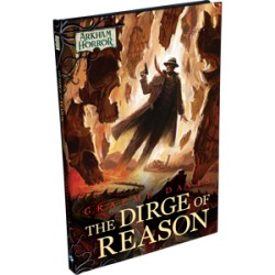 Arkham Novel The Dirge of Reason