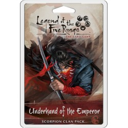 Underhand of the Emperor - Scorpion Clan Pack - Legend of the five Rins LCG
