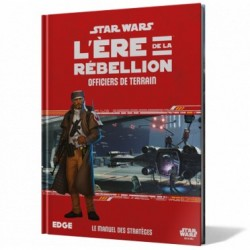 Star Wars : L'Ère de la Rébellion - Officiers de Terrain