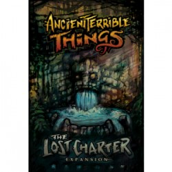 VO - Ancient Terrible Things: Lost Charter