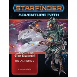 Starfinder Adventure Path: The Last Refuge