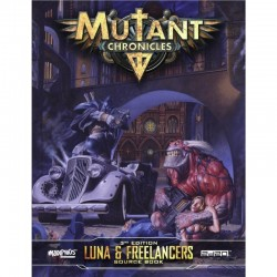 Mutant Chronicles Luna & Freelancers Source Book