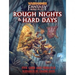 Warhammer Fantasy Roleplay Rough Nights & Hard Days