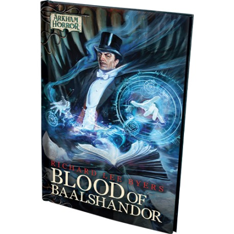 Blood of Baalshandor - Arkham Novel