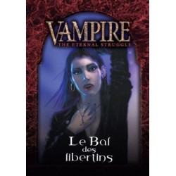 VF - Le Bal des Libertins Starter Toreador Antitribu- Vampire The Eternal Struggle