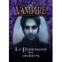 VF - Le Parlement des Ombres Starter Lasombra - Vampire The Eternal Struggle