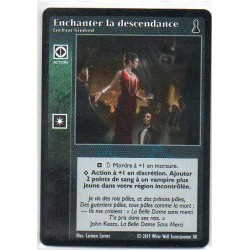 VF - Enchanter la Descendance / Enchant Kindred - VTES - Premier sang