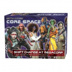 CORE SPACE - SHIFT CHANGE AT MEGACORP