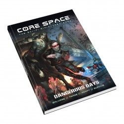 CORE SPACE - DANGEROUS DAYS - ENG