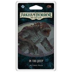In Too Deep - 6.1 - Arkham Horror LCG