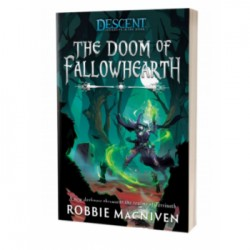 Legends of the Dark The Doom of Fallowhearth - Roman - Descent