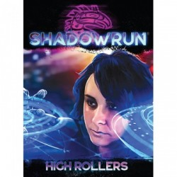Shadowrun - High Rollers