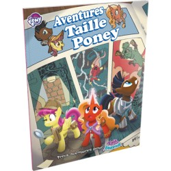 TAILS OF EQUESTRIA : AVENTURES TAILLE PONEY