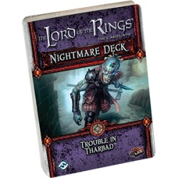 Trouble in Tharbad Nightmare Deck