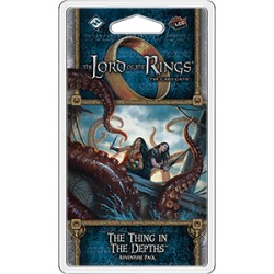 The Lord of The Rings LCG - 6.2 - The Thing in the Depths